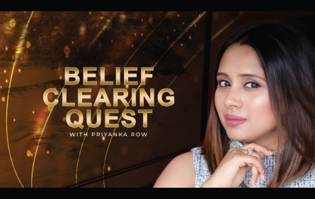 belief clearing quest - priyanka row