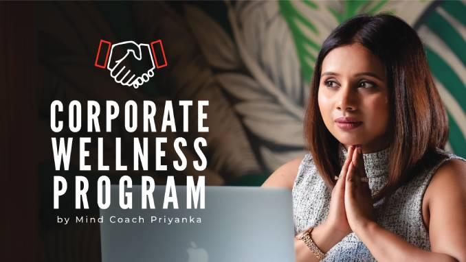 corporate wellness program, priyanka row, mind coach